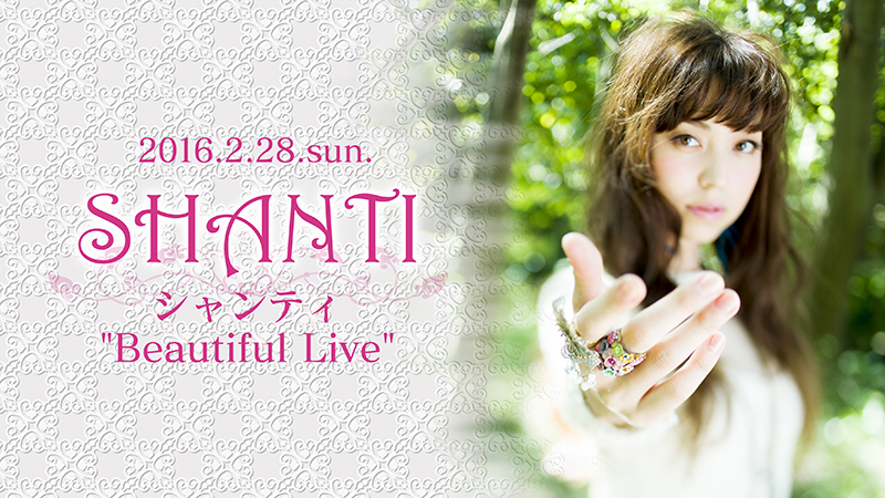 "SHANTI ""Beautiful Live"""