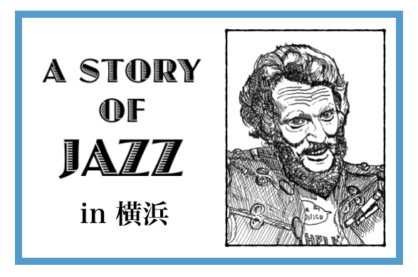 A STORY OF JAZZ in 横浜 Ginger Baker