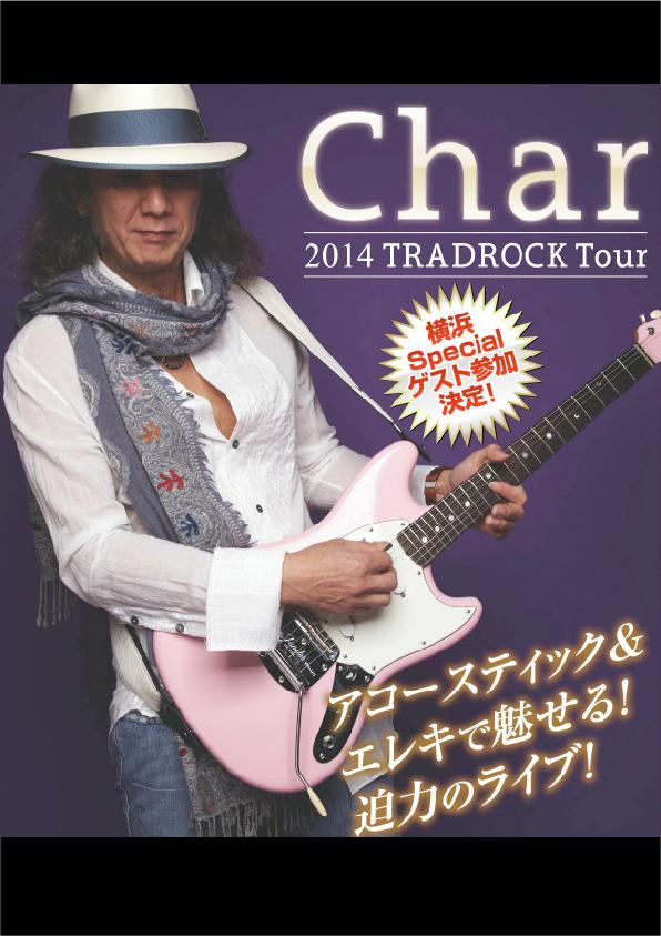 Char 2014 TRADROCK Tour 横浜Special